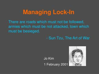 Managing Lock-In