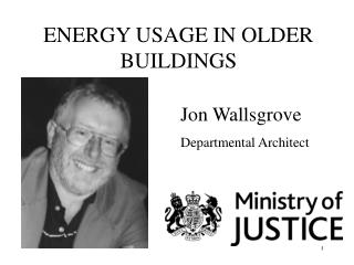 ENERGY USAGE IN OLDER BUILDINGS