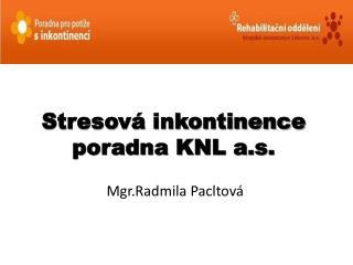 Stresová inkontinence poradna KNL a.s.