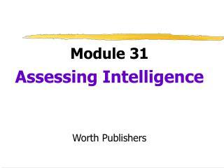 Module 31 PP - Intelligence Tests