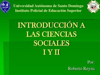 INTRODUCCI N A LAS CIENCIAS SOCIALES I Y II