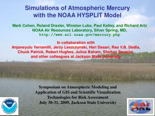 Simulations of Atmospheric Mercury  with the NOAA HYSPLIT Model