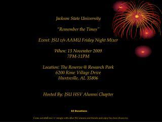 "Jackson State University ""Remember the Times"" Event: JSU v/s AAMU Friday Night Mixer"