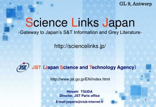 JST  ( J apan  S cience and  T echnology Agency )