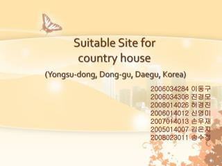 Suitable Site for country house ( Yongsu -dong, Dong- gu ,  Daegu , Korea)
