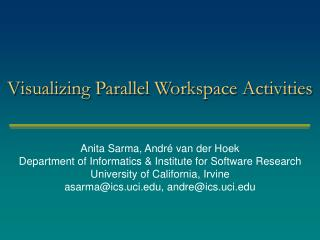 Visualizing Parallel Workspace Activities