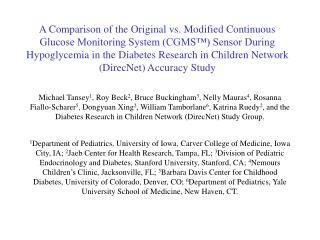 A Comparison of the Original vs. Modified Continuous Glucose Monitoring System CGMS  Sensor During Hypoglycemia in the D