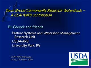 Town Brook/Cannonsville Reservoir Watersheds �        A CEAP-WAS contribution