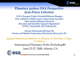International Planetary Probe Workshop#6  June 23-27, 2008, Atlanta, CA