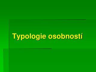 Typologie osobností