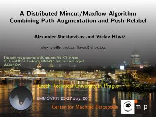 A Distributed Mincut/Maxflow Algorithm  Combining Path Augmentation and Push-Relabel