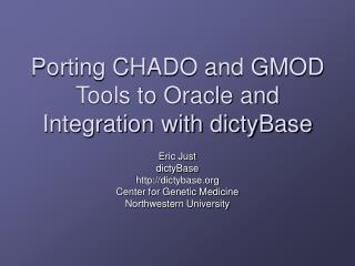 Porting CHADO and GMOD Tools to Oracle and Integration with dictyBase