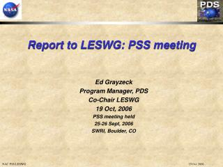 Report to LESWG: PSS meeting