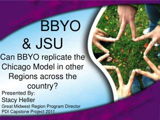 BBYO & JSU Can BBYO replicate the Chicago Model in other Regions across the country?