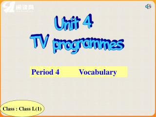 Unit 4  TV programmes