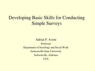 Developing Basic Skills for Conducting Simple Surveys
