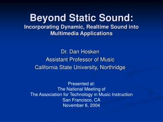 Beyond Static Sound: Incorporating Dynamic, Realtime Sound into Multimedia Applications