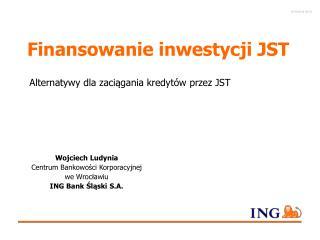 Finansowanie inwestycji JST