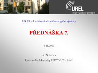 PŘEDNÁŠKA 7.