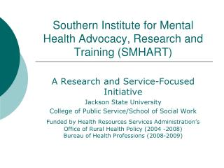 Southern Institute for Mental Health Advocacy, Research and Training (SMHART)