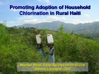 Promoting Adoption of Household Chlorination in Rural Haiti