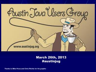 March 26th, 2013 #austinjug
