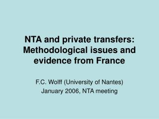 NTA and private transfers: Methodological issues and evidence from France