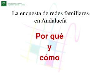 La encuesta de redes familiares en Andalucía