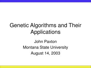Genetic Algorithms and Their Applications
