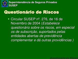 Question rio de Riscos