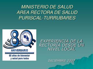 MINISTERIO DE SALUD  AREA RECTORA DE SALUD PURISCAL-TURRUBARES