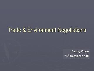 Trade & Environment Negotiations