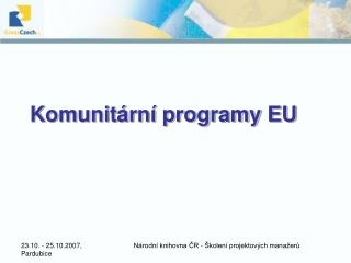 Komunit�rn� programy EU