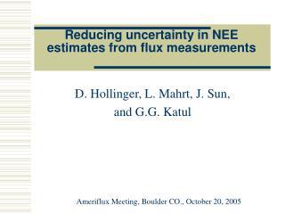 Reducing uncertainty in NEE estimates from flux measurements