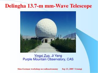 Delingha 13.7-m mm-Wave Telescope
