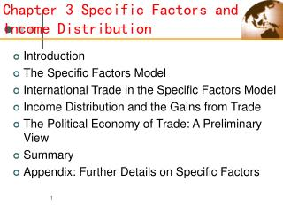 Chapter 3 Specific Factors and Income Distribution