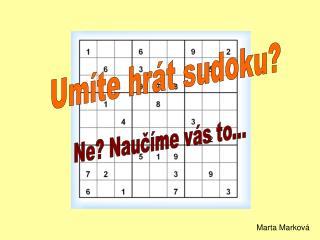 Um�te hr�t sudoku?