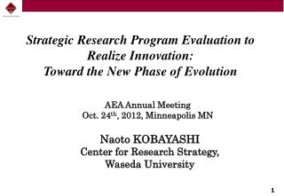 Strategic  Research Program Evaluation to Realize Innovation :