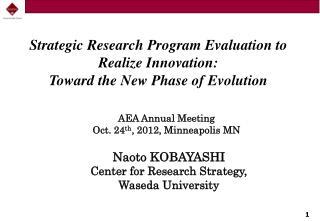 Strategic  Research Program Evaluation to Realize Innovation :