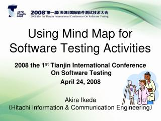 Using Mind Map for Software Testing Activities