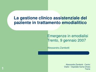 La gestione clinico assistenziale del paziente in trattamento emodialitico
