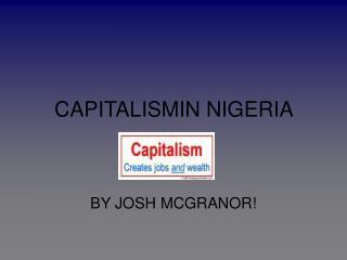 CAPITALISMIN NIGERIA