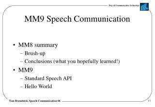 MM9 Speech Communication