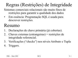 Regras (Restrições) de Integridade