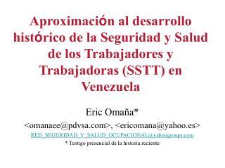 Aproximaci n al desarrollo hist rico de la Seguridad y Salud de los Trabajadores y Trabajadoras SSTT en Venezuela
