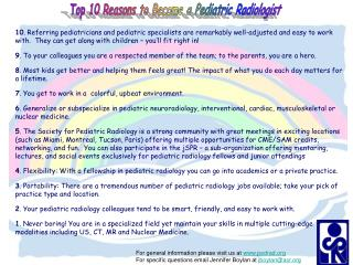 Top 10 Reasons to Become a Pediatric Radiologist