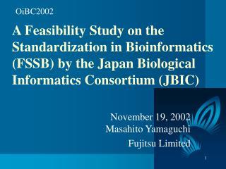 November 19, 2002 Masahito Yamaguchi  Fujitsu Limited