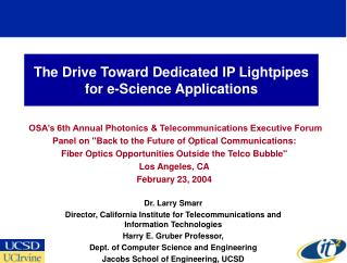The Drive Toward Dedicated IP Lightpipes for e-Science Applications