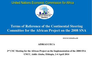Terms of  Reference  of the Continental Steering Committee for the African Project on the 2008 SNA