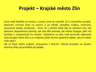 Projekt – Krajské město Zlín